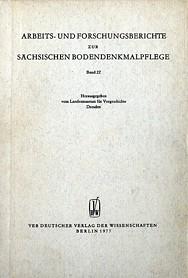Arbeits- und Forschungsberichte zur sächsischen Bodendenkmalpflege, Band 22