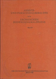 Arbeits- und Forschungsberichte zur sächsischen Bodendenkmalpflege, Band 30