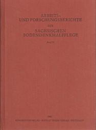 Arbeits- und Forschungsberichte zur sächsischen Bodendenkmalpflege, Band 35