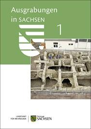 Ausgrabungen in Sachsen 1.