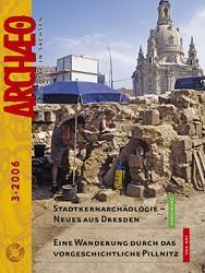 ARCHÆO – Archäologie in Sachsen, Heft 3, 2006