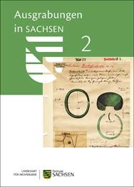 Ausgrabungen in Sachsen 2.