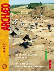 ARCHÆO – Archäologie in Sachsen, Heft 8, 2011