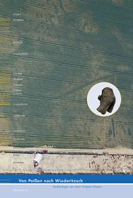 Von Peißen nach Wiederitzsch – Archäologie an einer Erdgas-Trasse
