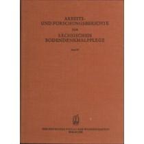Arbeits- und Forschungsberichte zur sächsischen Bodendenkmalpflege, Band 32