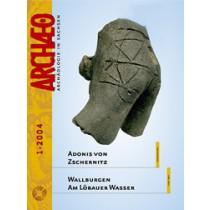 ARCHÆO – Archäologie in Sachsen, Heft 1, 2004