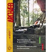 ARCHÆO – Archäologie in Sachsen, Heft 4, 2007