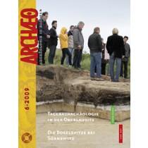 ARCHÆO – Archäologie in Sachsen, Heft 6, 2009