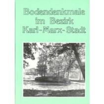 Die geschützten Bodendenkmale im Bezirk Karl-Marx-Stadt