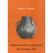 Früheisenzeitliche Gräberfelder auf Dresdener Flur