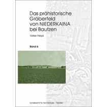 Volker Heyd, Das prähistorische Gräberfeld von Niederkaina bei Bautzen, Band 6, Veröff. Band 33