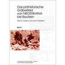 Werner Coblenz, Louis D. Nebelsick, Das prähistorische Gräberfeld von Niederkaina bei Bautzen, Band 1, Veröff. Band 24
