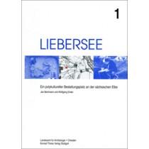Jan Bemmann, Wolfgang Ender, Liebersee. Ein polykultureller Bestattungsplatz an der sächsischen Elbe, Band 1,  Veröff. Band 28