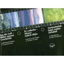 Judith Oexle (Hrsg.), Aus der Luft - Bilder unserer Geschichte: Luftbildarchäologie in Zentraleuropa