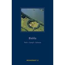 Meltzer/Winfried Nachtigall/Lous D. Nebelsick/Rebecca Wegener/Olaf Zinke, Biehla: Teich – Sumpf – Schanze