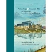 Volkmar Geupel/Yves Hoffmann, Archäologie und Baugeschichte des ehemaligen Benediktinerklosters Chemnitz. Die Ausgrabungen im Schloßbergmuseum 1981–1993