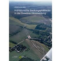 Patricia de Vries, Prähistorische Siedlungsplatzwahl in der Dresdner Elbtalweitung