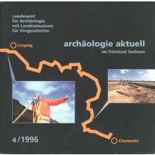 Archäologie Aktuell im Freistaat Sachsen, Band 4, 1996