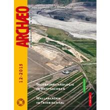 ARCHÆO – Archäologie in Sachsen, Heft 12, 2015
