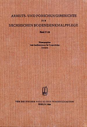 Arbeits- und Forschungsberichte zur sächsischen Bodendenkmalpflege, Band 27/28
