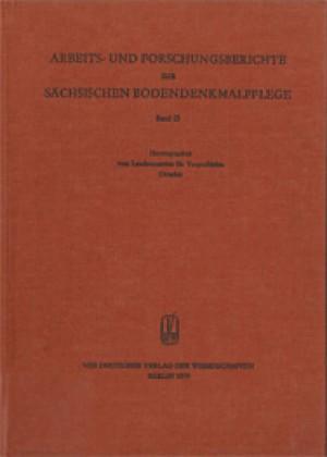 Arbeits- und Forschungsberichte zur sächsischen Bodendenkmalpflege, Band 23
