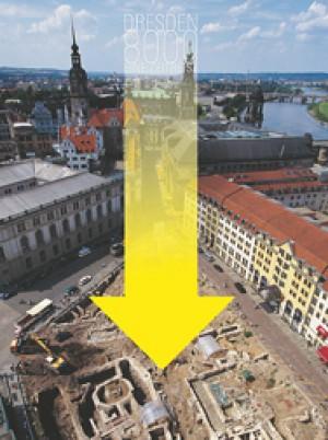 Dresden 8000 – Eine archäologische Zeitreise