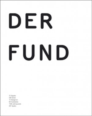 Cornelia Rupp (Bearb.), Der Fund
