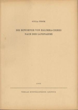 Gyula Török, Die Bewohner von Halimba-Cseres nach der Landnahme, Veröff. Band 6