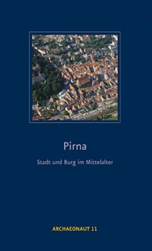 Pirna – Stadt und Burg im Mittelalter