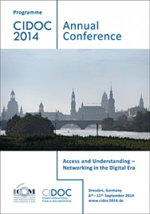 Regina Smolnik (ed.), Programme CIDOC 2014 – Annual Conference. Access and Understanding – Networking in the Digital Era. Dresden, Germany, 6th–11th September 2014