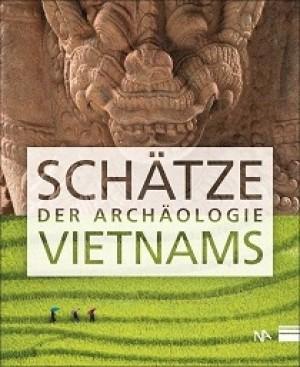 Schätze der Archäologie Vietnams